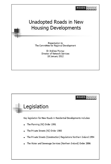 Departmental Briefing on Unadapted Roads in New Housing Developments